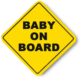 baby on board sign Bringing Baby on Holiday in the UK