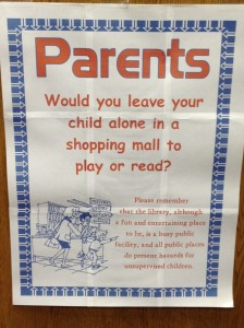 Children: Please Remember, The Library Is No Place for You